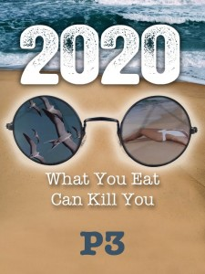 2020 What You Eat Can Kill You